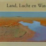 Land, Lucht en Water ISBN 978-90-72736-30-7