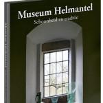 Museum Helmantel, Schoonheid en traditie